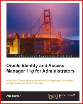 Oracle Identity & Access Manager 11g Administration