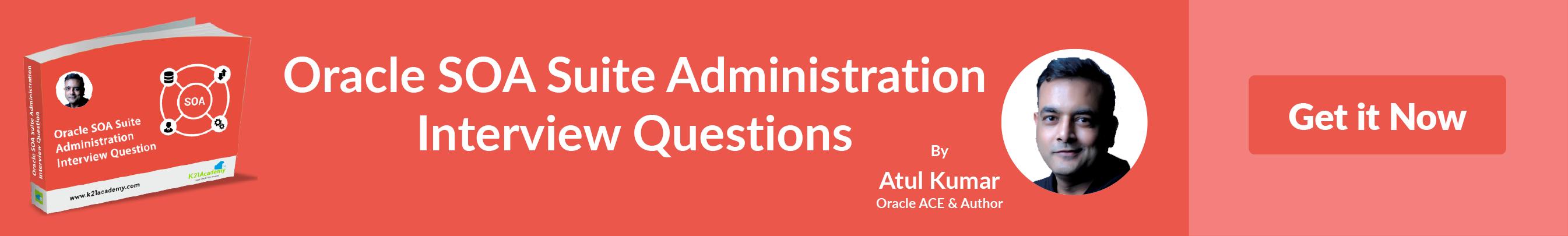 soa suite administration interview question